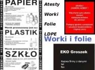 Produkcja - worki na odpady i segregacji LDPE. Worki na warzywa i owoce, worki na azbest