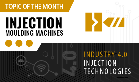 Topic of the month: Injection moulding machines, Industry 4.0