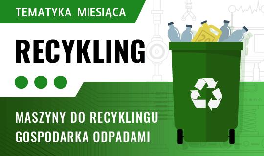 Temat miesiąca: Recykling odpadów