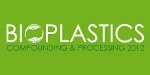 Bioplastics Compounding and Processing 2012