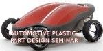 Automotive Plastic Part Design 9.2012