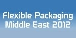 Flexible Packaging Middle East 2012