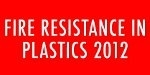 Fire Resistance in Plastics 2012