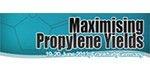 Maximising Propylene Yields 2013
