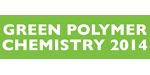 Green Polymer Chemistry 2014