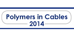 Polymers in Cables 2014