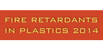 Fire Retardants in Plastics 2014