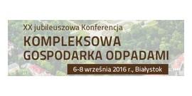 XX Konferencja Kompleksowa gospodarka odpadami