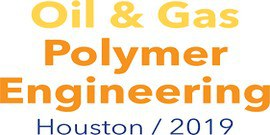 Polymers for Oil & Gas Engineering 2019