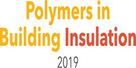 Polymers in Building Insulation 2019