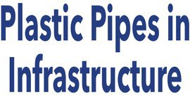 Plastic Pipes in Infrastructure 2019