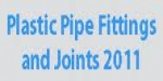 Plastic Pipe Fittings & Joints 2011