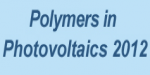 Polymers in Photovoltaics 2012