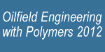 Merl Oilfield Engineering with Polymers 2012