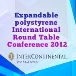 Expandable Polystyrene International Round Table Conference 2012 to Bring Together Global Industry Experts
