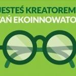 Konkursy dla ekoinnowacyjnych studentów
